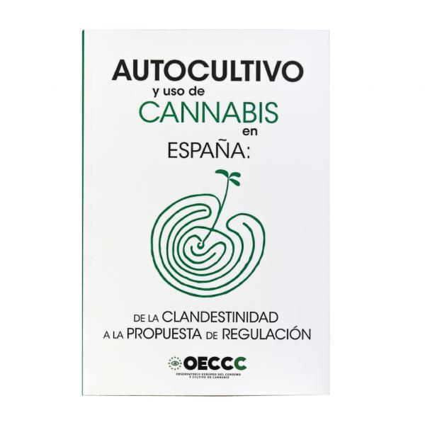 Libro autocultivo y uso de cannabis en España (1 unidad)