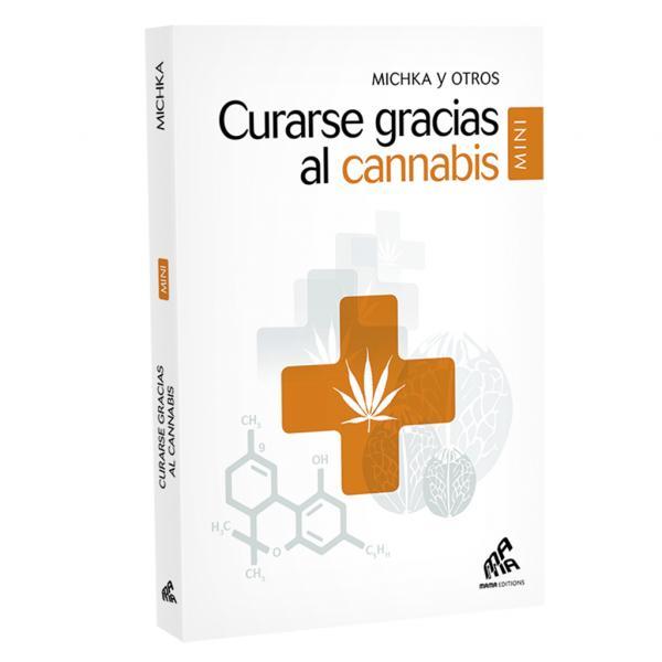 Curarse gracias al cannabis (mini) (Spanish)